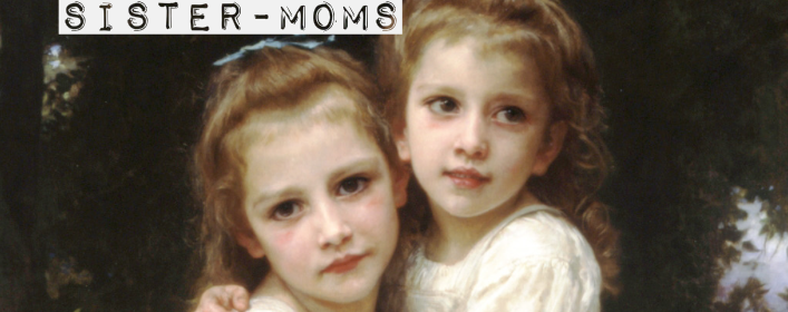 sister-moms | Homeschoolers Anonymous